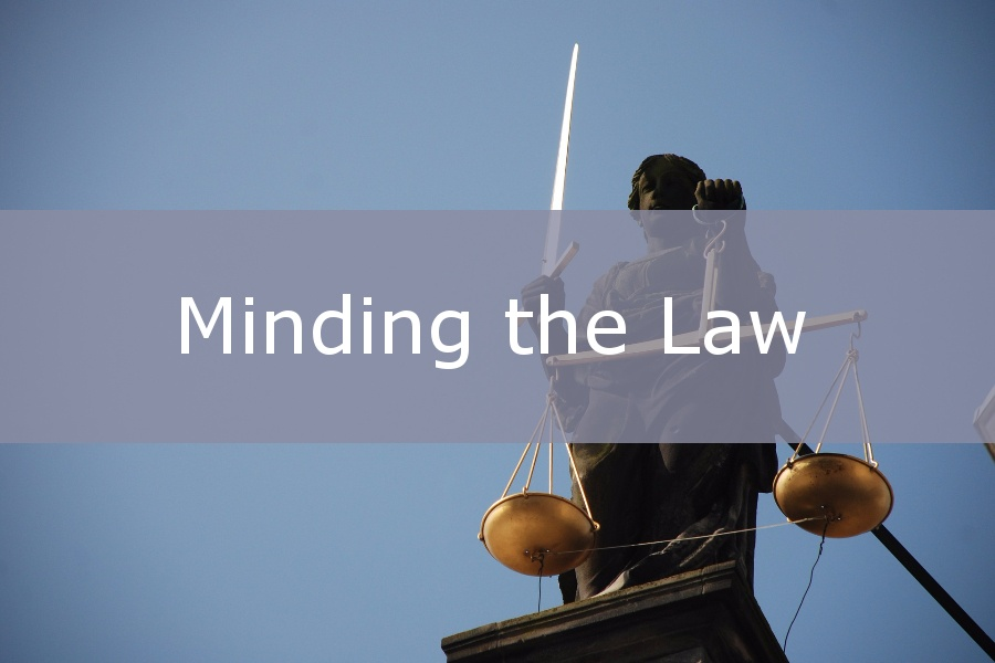 Minding the law.